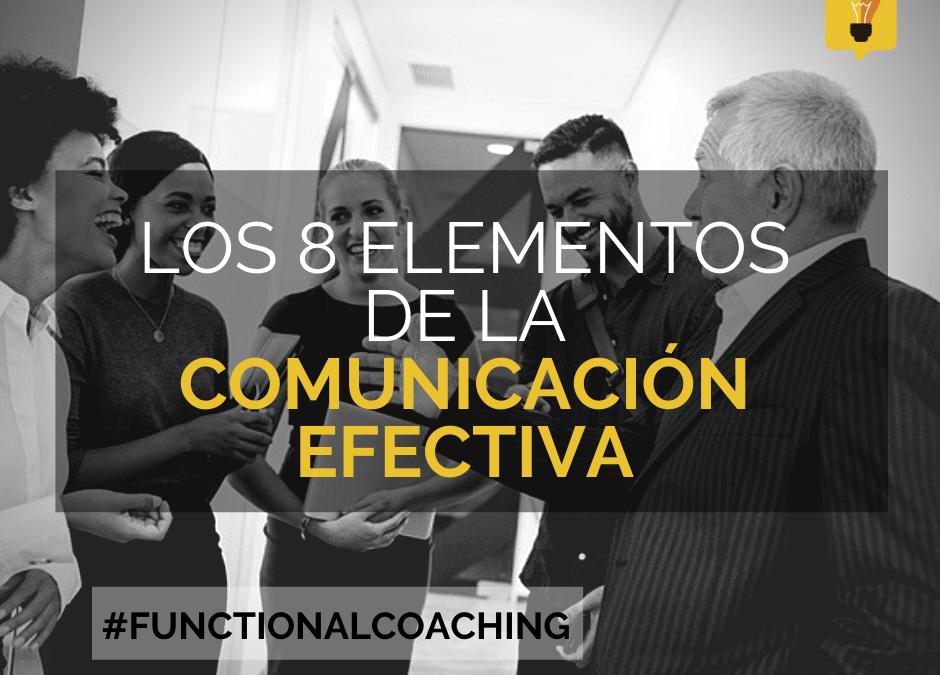 Los 8 Elementos de la comunicación Efectiva